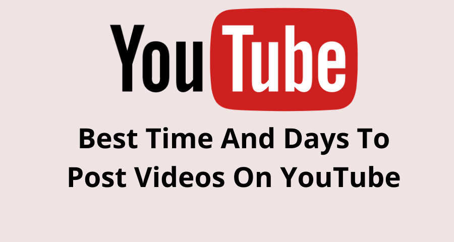 Time To Post Video on YouTube
