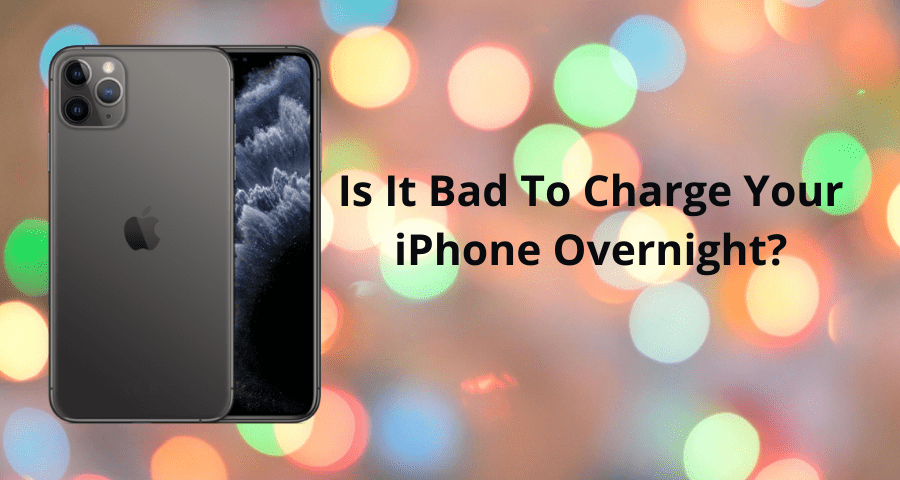 is it safe to charge iphone overnight