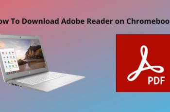Download Adobe Reader on Chromebook